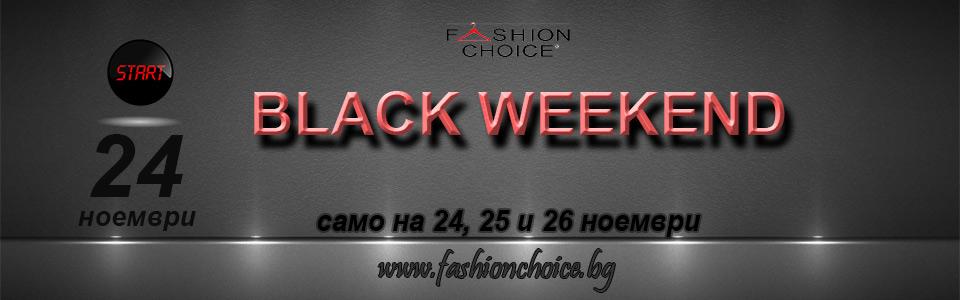 black weekened