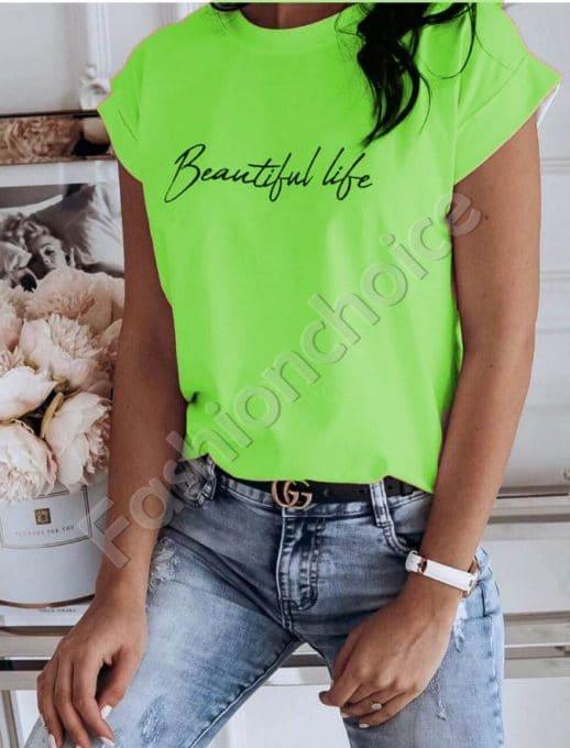 Дамска блузка с щампа Beautiful life в зелен неон-код 965-5